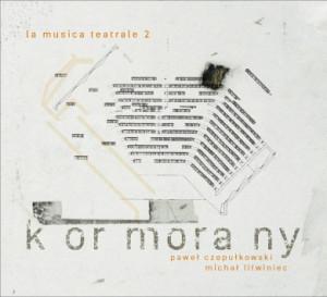 La Musica Teatrale 2 – muzycznie bajeczny świat wg Kormoranów