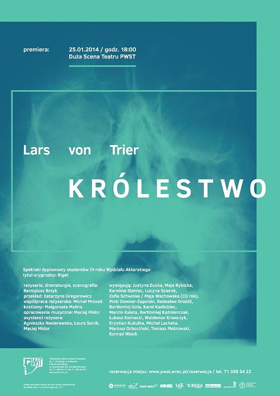 Królestwo – spektakl dyplomowy studentów PWST – według Larsa von Triera