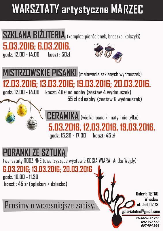 Warsztaty artystyczne MARZEC 2016 – Galeria Sztuki Tętno